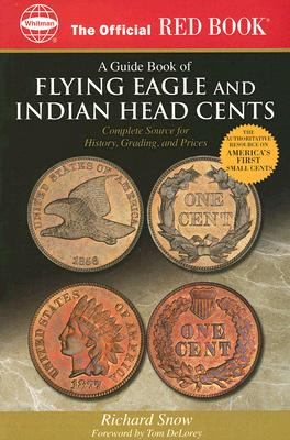 Image for The Official Red Book: a Guide Book of Indian And Flying Eagle Cents