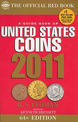 Image for A Guide Book of United States Coins 2011: The Official Red Book (Guide Book of United States Coins (Spiral))
