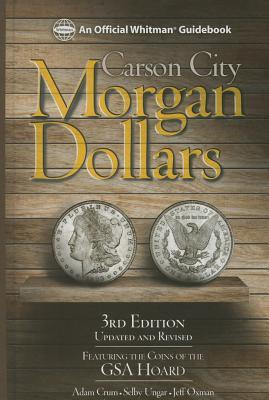 Image for Carson City Morgan Dollars, 3rd Edition