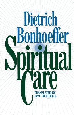 Spiritual Care, DIETRICH BONHOEFFER