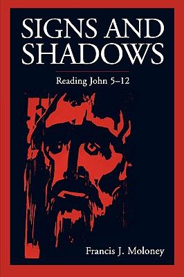 Signs and Shadows, Moloney, Francis J.