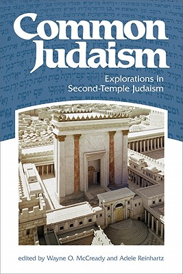 Image for Common Judaism: Explorations in Second-temple Judaism
