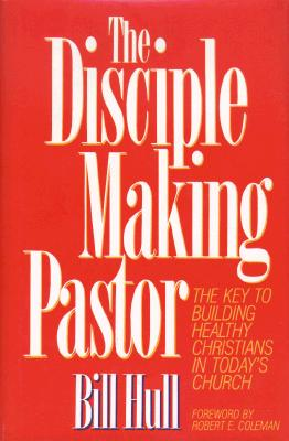 Image for The Disciple Making Pastor