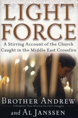 Image for Light Force: A Stirring Account of the Church Caught in the Middle East Crossfire