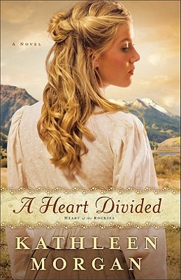 Image for A Heart Divided: A Novel (Heart of the Rockies)