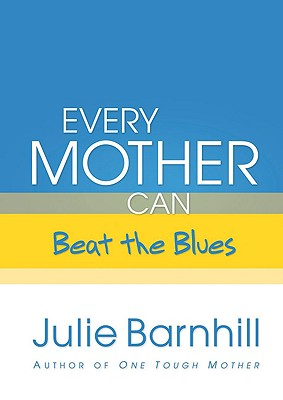 Image for Every Mother Can Beat the Blues