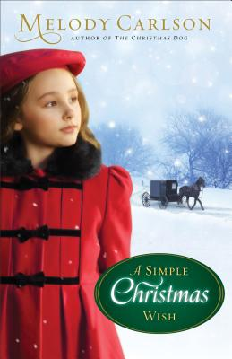 Simple Christmas Wish, A, Melody Carlson