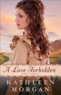 A Love Forbidden: A Novel