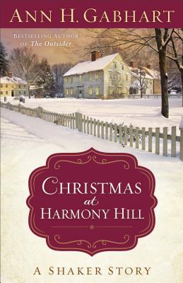 Image for Christmas at Harmony Hill: A Shaker Story