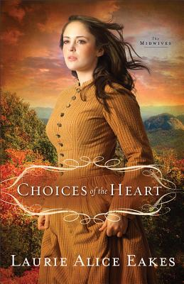 Image for Choices Of The Heart