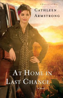 Image for At Home in Last Chance: A Novel (A Place to Call Home)