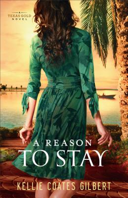 Image for A Reason to Stay (Texas Gold)
