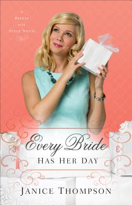 Image for Every Bride Has Her Day