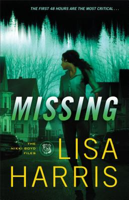Image for Missing: A Novel (The Nikki Boyd Files)