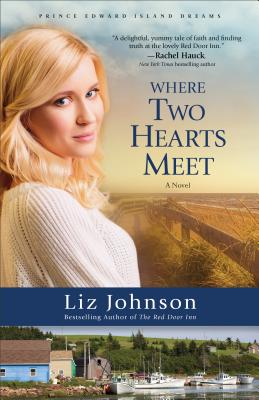 Image for WHERE TWO HEARTS MEET (PRINCE EDWARD ISLAND DREAMS, NO 2)
