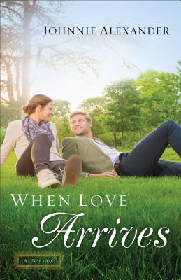 WHEN LOVE ARRIVES (MISTY WILLOW, NO 2), ALEXANDER, JOHNNIE