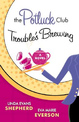 Image for The Potluck Club: Trouble's Brewing (The Potluck Club, Book 2)