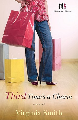 Image for Third Time's a Charm: A Novel (Sister-to-Sister)