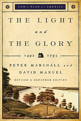 """Image for """"Light and the Glory, rev. & exp. (paper)"""""""