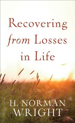 Image for Recovering from Losses in Life