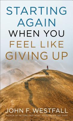 Image for Starting Again When You Feel Like Giving Up