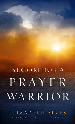 Image for Becoming a Prayer Warrior