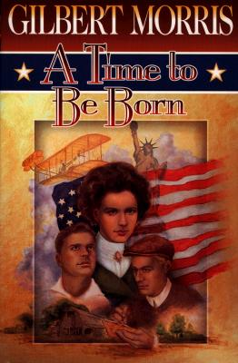 Image for A Time to Be Born (American Odyssey Series #1)