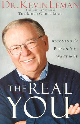Image for The Real You: Becoming the Person You Want to Be