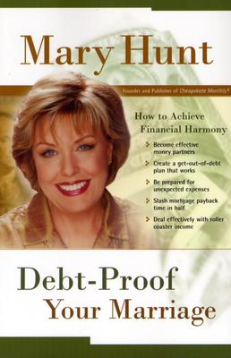 Image for Debt-Proof Your Marriage: How to Achieve Financial Harmony (Debt-Proof Living)