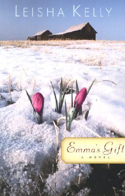 Emmas Gift : The Sequel to Julias Hope, LEISHA KELLY
