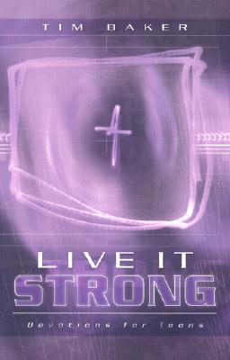 Image for LIVE IT STRONG