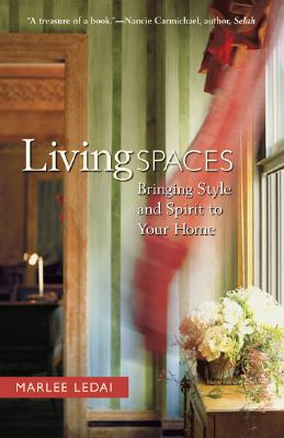 Image for Living Spaces: Bringing Style And Spirit To Your Home