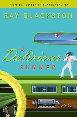 Image for A Delirious Summer: A Novel