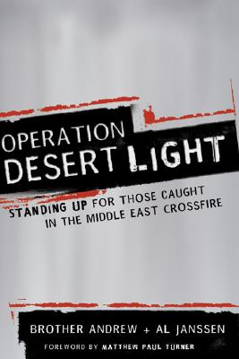 Image for Operation Desert Light: Standing Up for Those Caught in the Middle East Crossfire