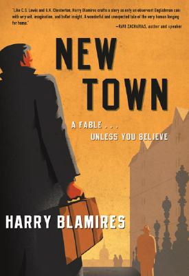 Image for *New Town: A FableUnless You Believe