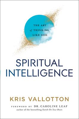 Image for Spiritual Intelligence: The Art of Thinking Like God