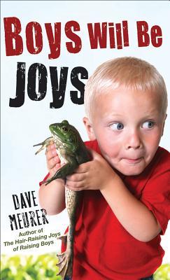 Boys Will Be Joys, Dave Meurer