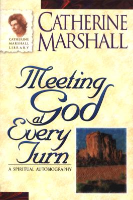 Image for Meeting God at Every Turn: A Personal Family History