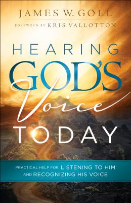 Image for Hearing God's Voice Today: Practical Help for Listening to Him and Recognizing His Voice