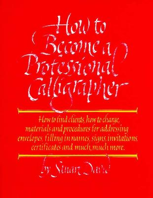 Image for How to Become a Professional Calligrapher (A Pentalic Book)