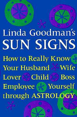 Linda Goodman's Sun Signs, Goodman, Linda
