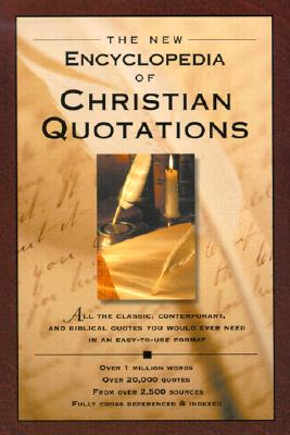 Image for The New Encyclopedia of Christian Quotations