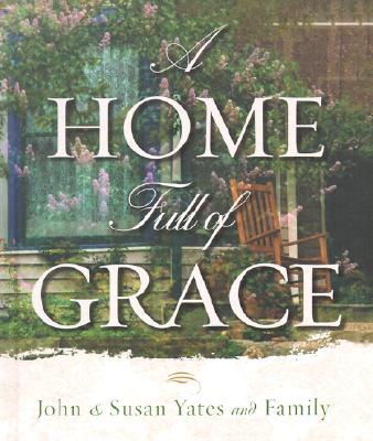 Image for A Home Full Of Grace