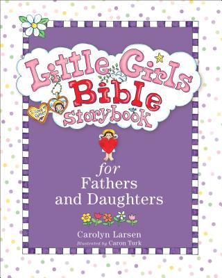 Image for Little Girls Bible Storybook for Fathers and Daughters