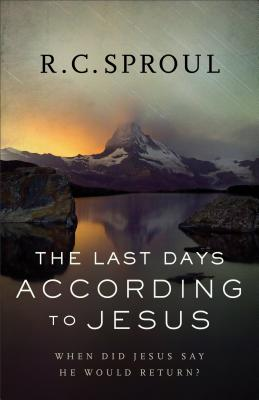 Image for The Last Days according to Jesus: When Did Jesus Say He Would Return?