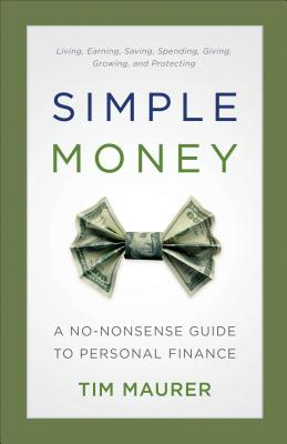 Image for Simple Money: A No-Nonsense Guide to Personal Finance