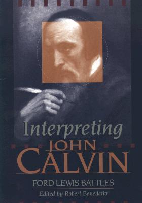 Image for Interpreting John Calvin