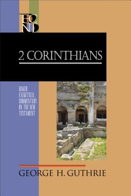 Image for BECNT 2 Corinthians (Baker Exegetical Commentary on the New Testament)