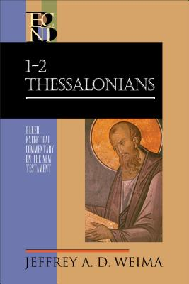 Image for BCNT 1-2 Thessalonians (Baker Exegetical Commentary on the New Testament)