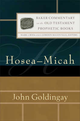 Image for Hosea-Micah (Baker Commentary on the Old Testament: Prophetic Books)